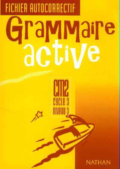 GRAMMAIRE ACTIVE CM2 FIC AUTOC