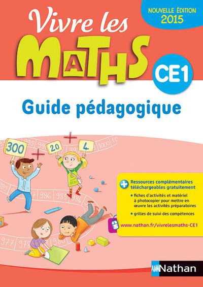 VIVRE LES MATHS CE1 - GUIDE PEDAGOGIQUE 2015