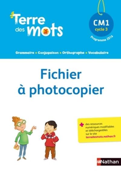 TERRE DES MOTS CM1 - FICHIER A PHOTOCOPIER