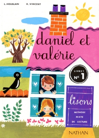 DANIEL ET VALERIE - LIVRE ELEVE 1 - CP - VOL01