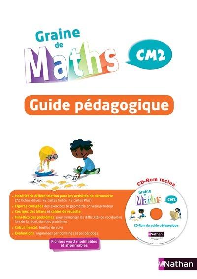 GRAINE DE MATHS - GUIDE PEDAGOGIQUE CM2 - 2017