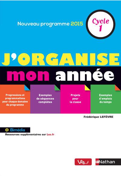 J'ORGANISE MON ANNEE CYCLE 1