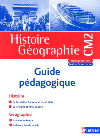 HISTOIRE GEO CM2 GUIDE PEDAGOG