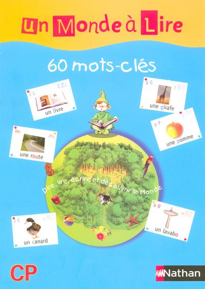 MONDE A LIRE 60 MOTS CLES