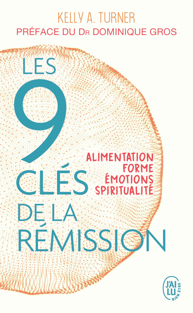 9 CLES DE LA REMISSION (LES)