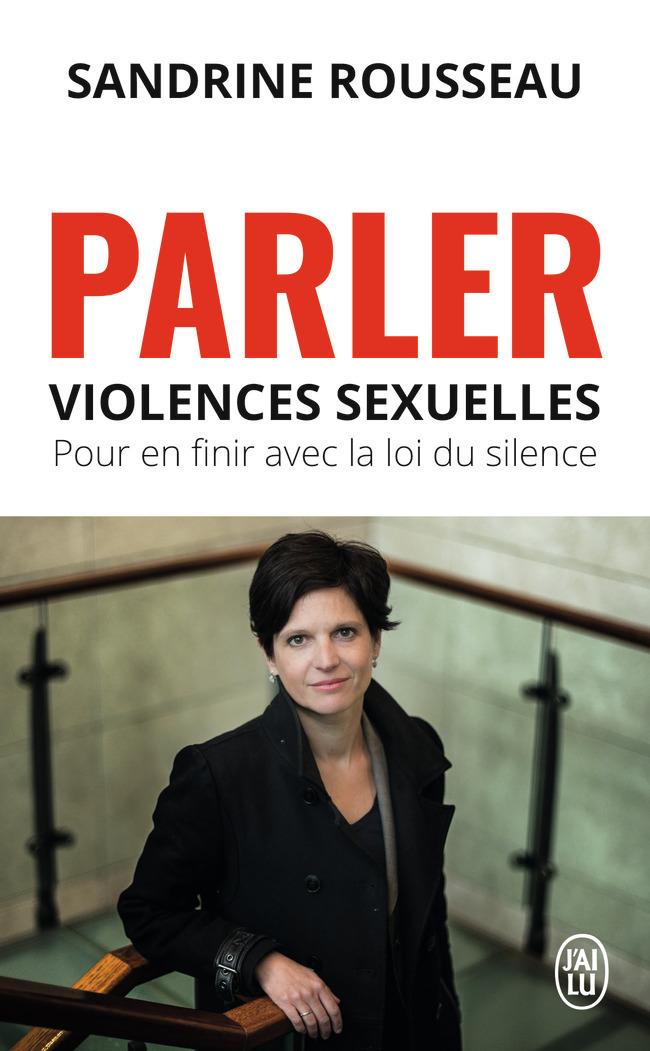 PARLER - VIOLENCES SEXUELLES, POUR EN FINIR AVEC LA LOI DU SILENCE