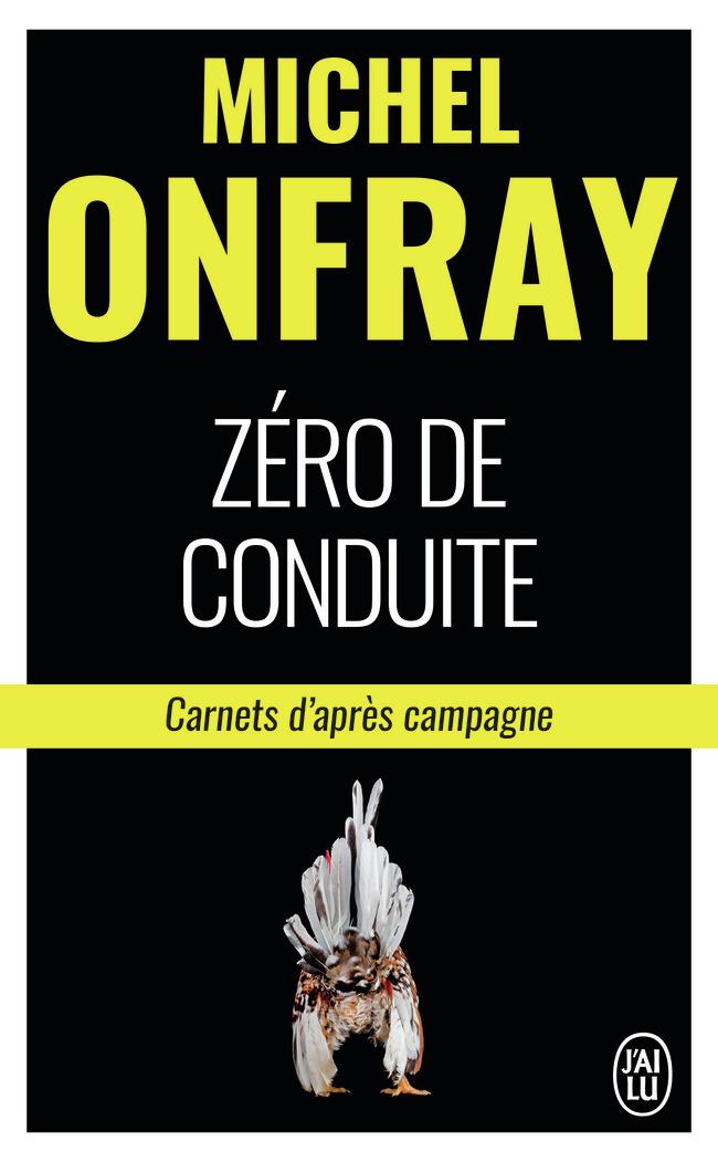 ZERO DE CONDUITE - CARNETS D'APRES CAMPAGNE