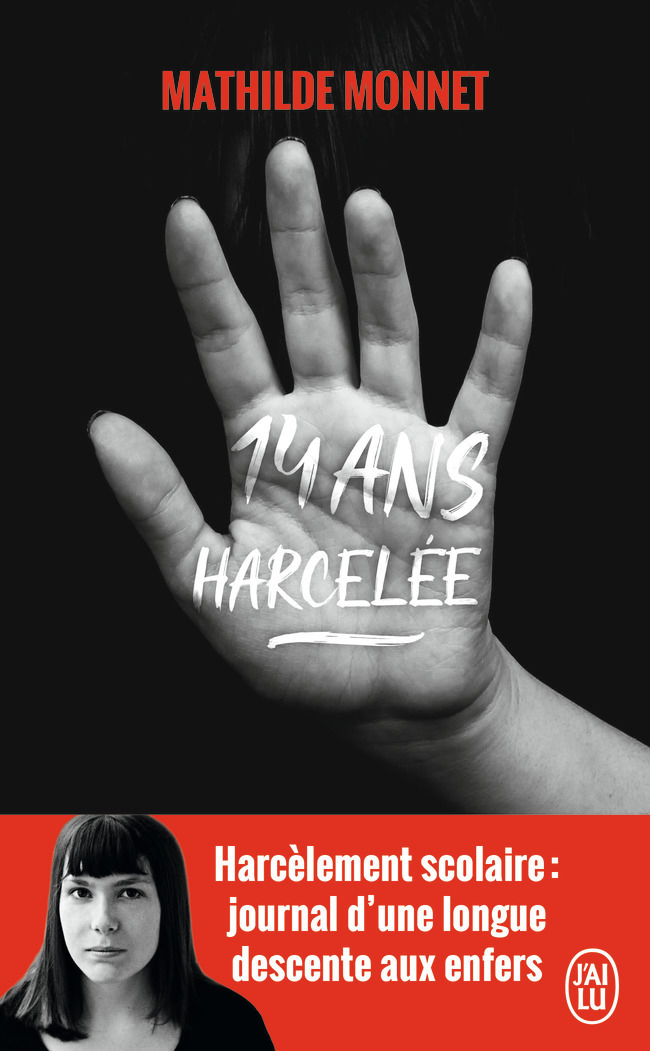14 ANS, HARCELEE - TEMOIGNAGE - T12298