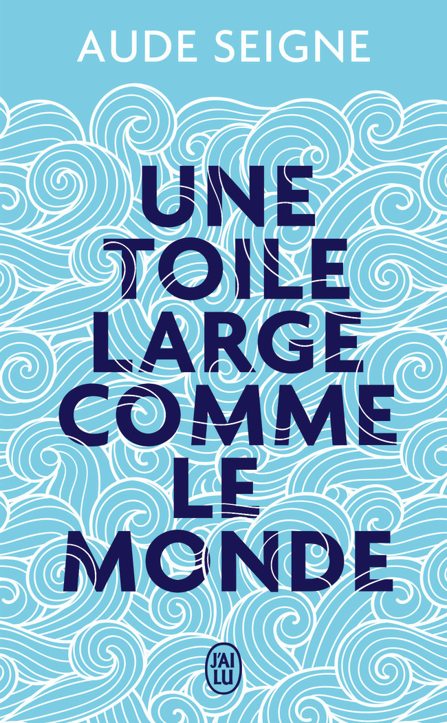 UNE TOILE LARGE COMME LE MONDE