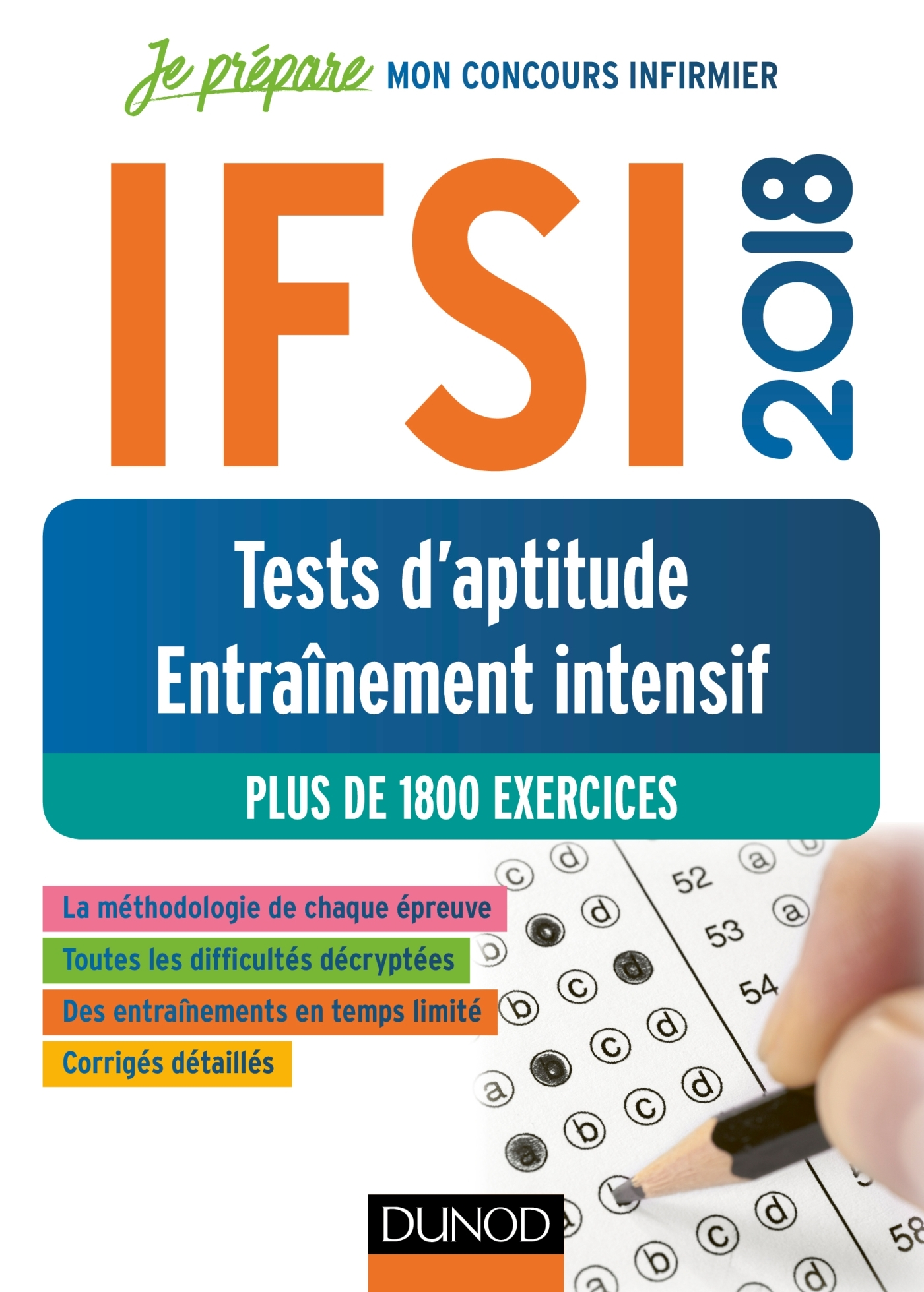 JE PREPARE - IFSI 2018 TESTS D'APTITUDE - ENTRAINEMENT INTENSIF - PLUS DE 1800 EXERCICES