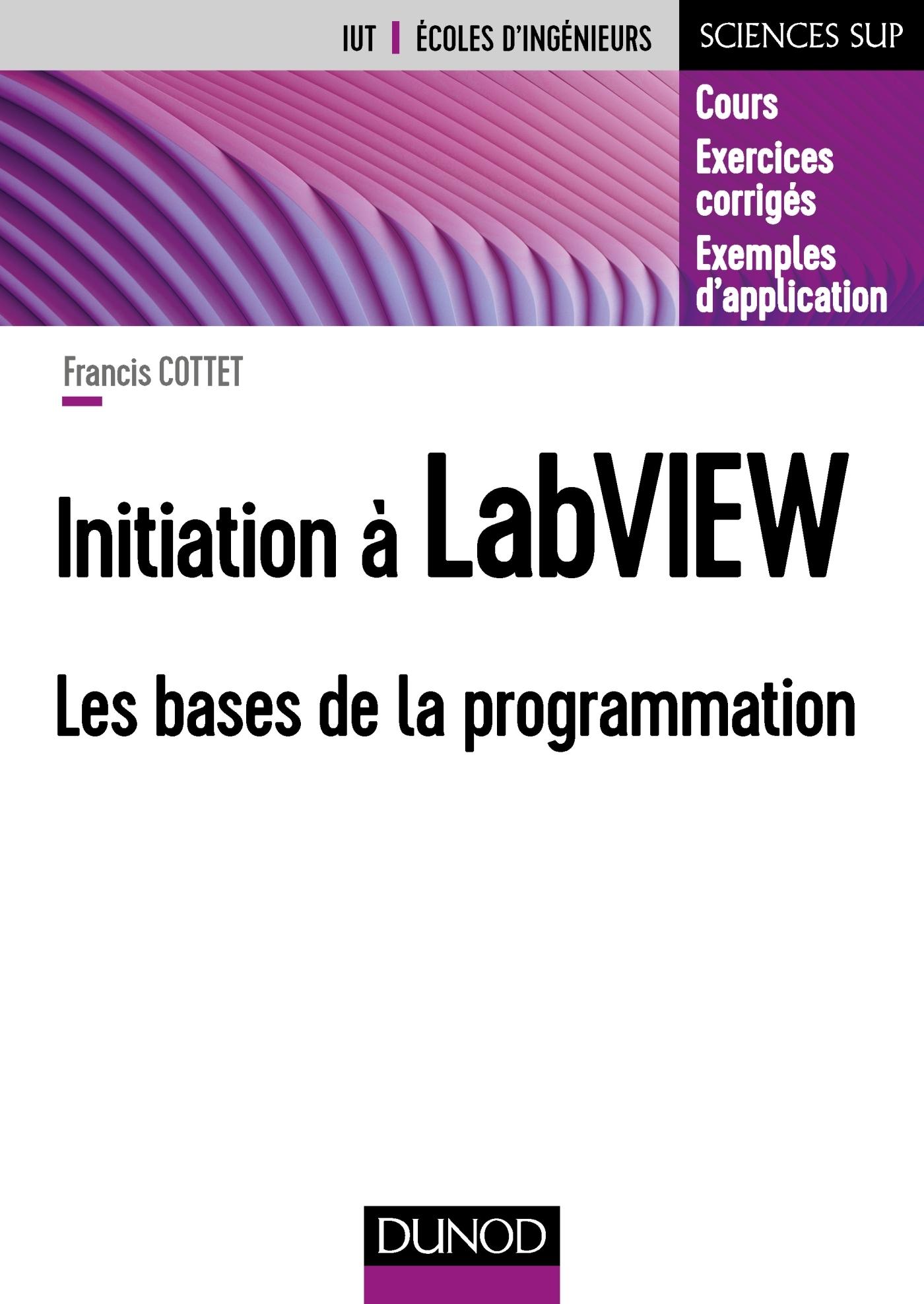 INITIATION A LABVIEW - LES BASES DE LA PROGRAMMATION