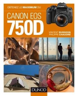 OBTENEZ LE MAXIMUM DU CANON EOS 750D