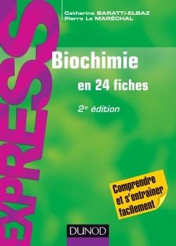 BIOCHIMIE EN 24 FICHES - 2E EDITION
