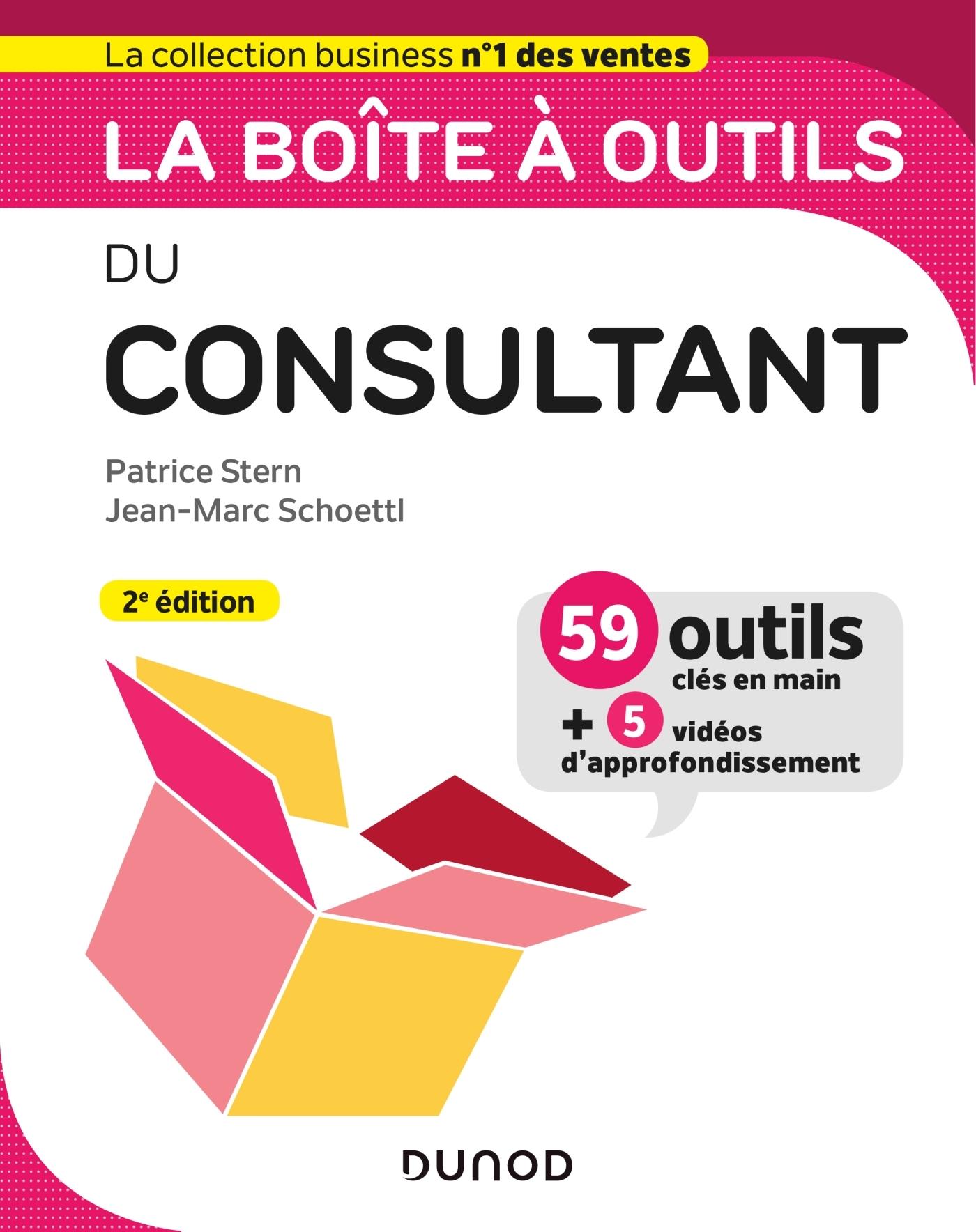 LA BOITE A OUTILS DU CONSULTANT - 2E ED.
