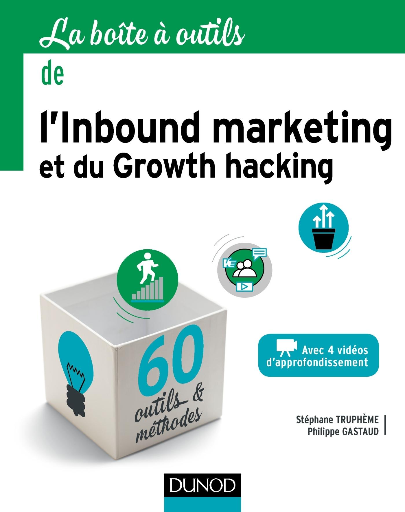 LA BOITE A OUTILS DE L'INBOUND MARKETING ET DU GROWTH HACKING