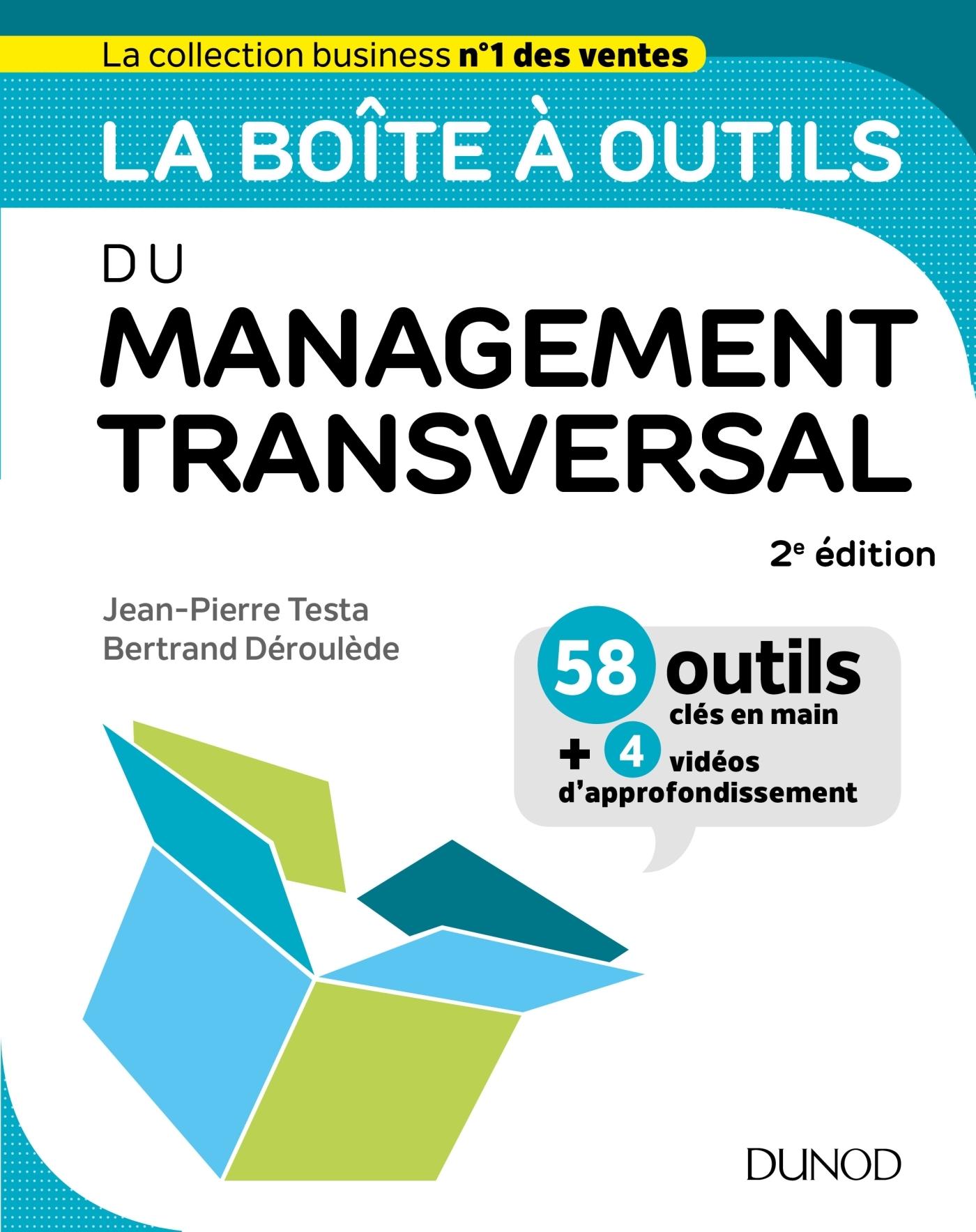 LA BOITE A OUTILS DU MANAGEMENT TRANSVERSAL - 2ED.