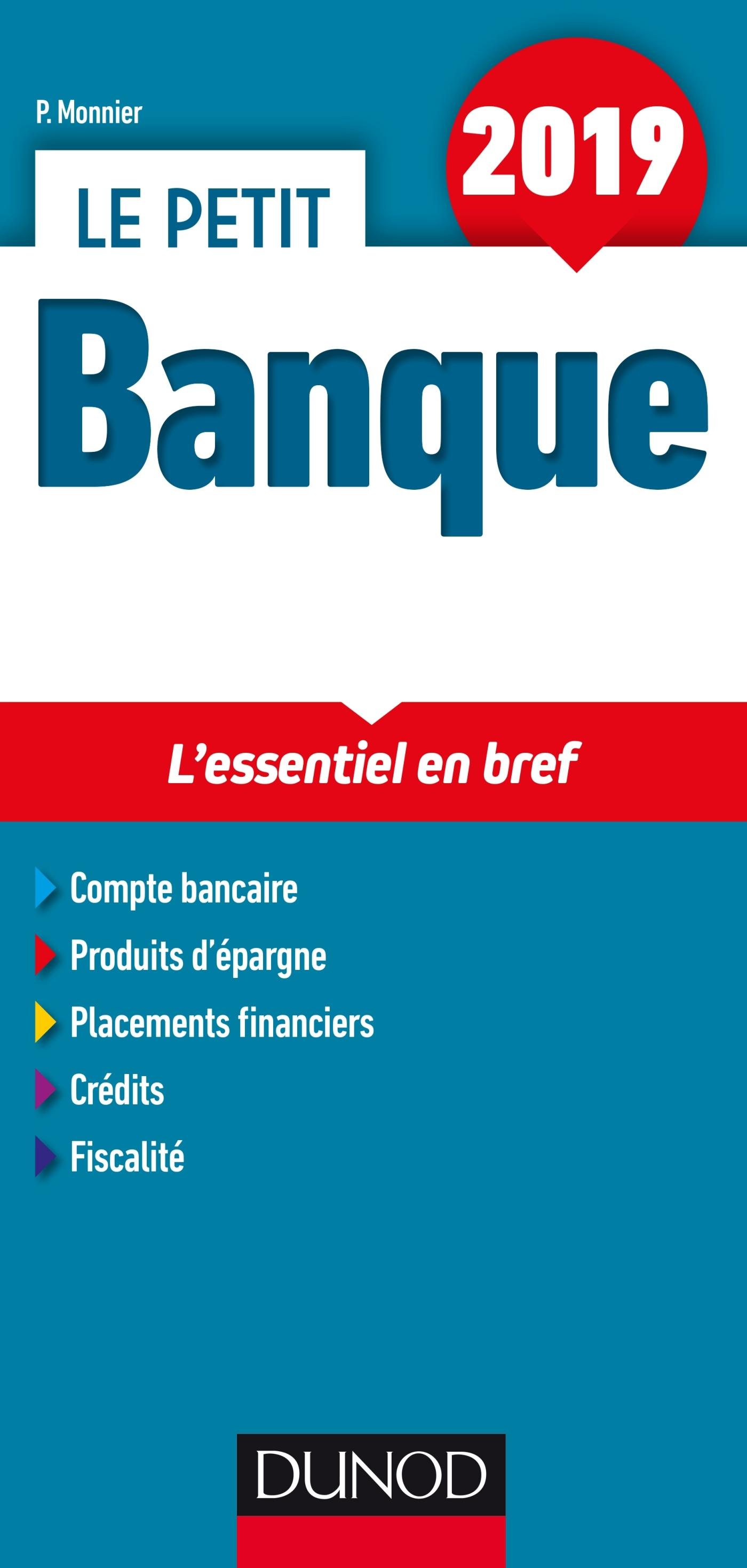 LE PETIT BANQUE 2019 - L'ESSENTIEL EN BREF
