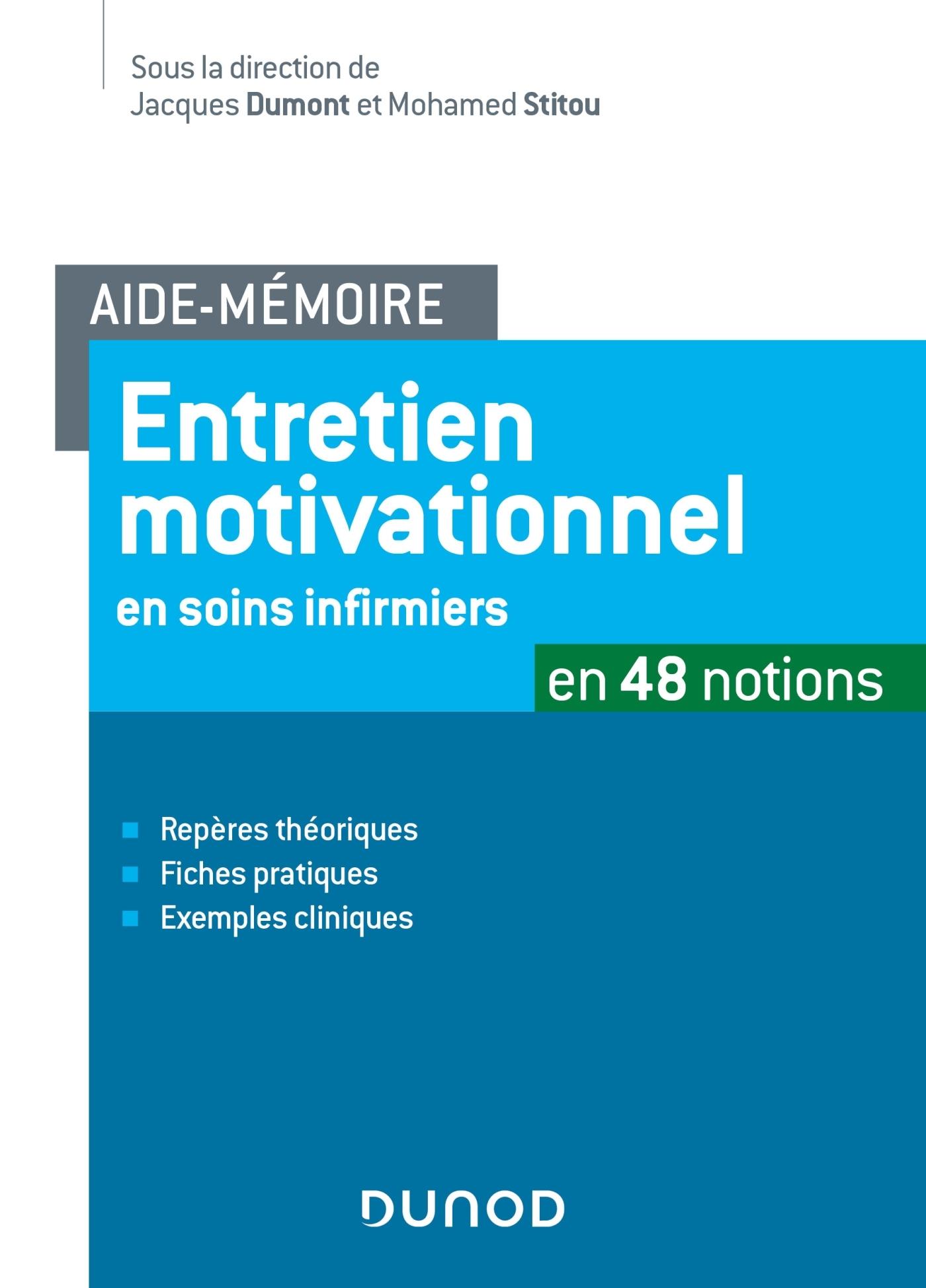 AIDE-MEMOIRE -ENTRETIEN MOTIVATIONNEL EN SOINS INFIRMIERS - EN 48 NOTIONS