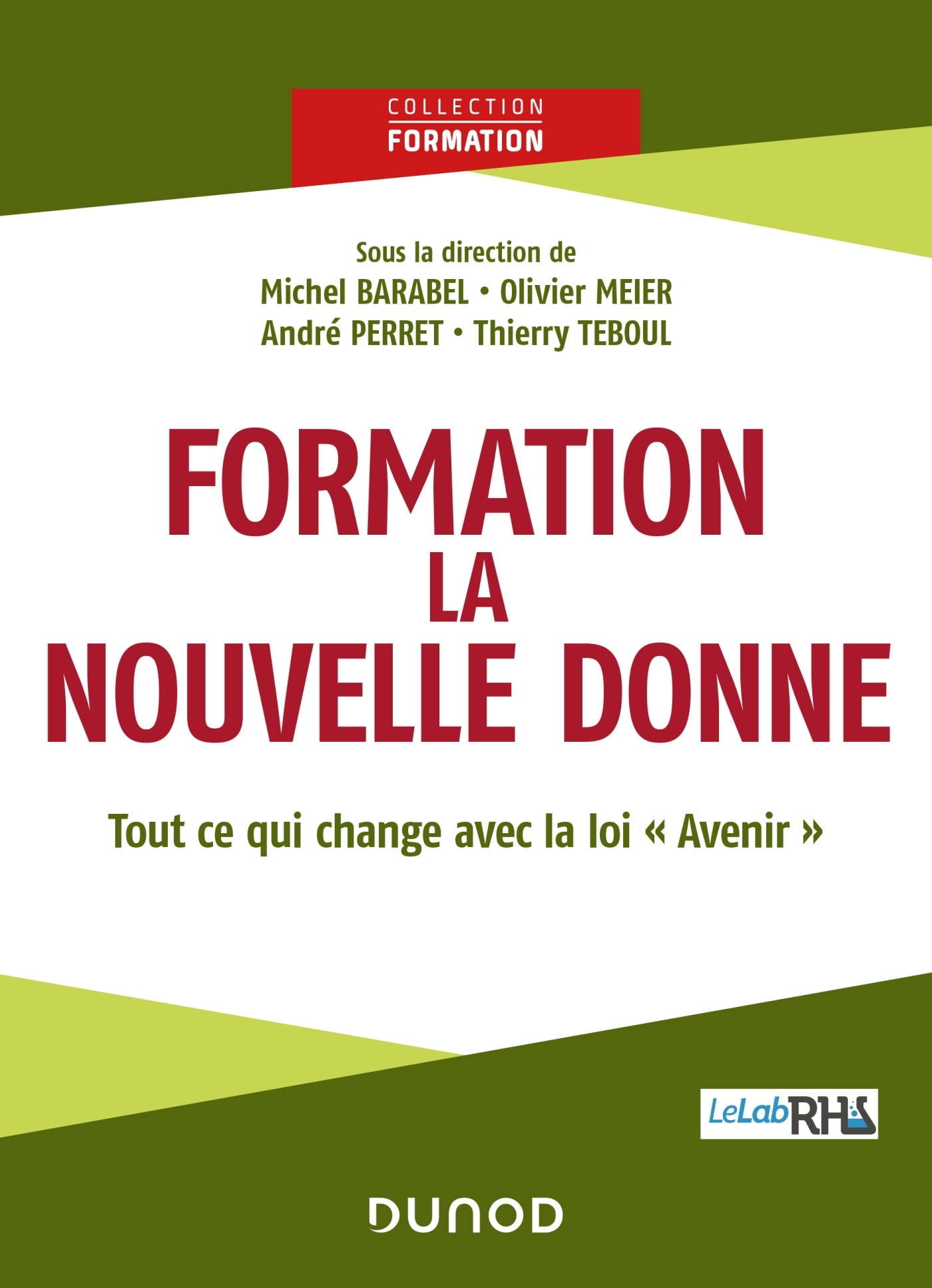 """FORMATION : LA NOUVELLE DONNE - TOUT CE QUI CHANGE AVEC LA LOI """"AVENIR"""""""