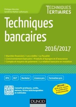TECHNIQUES BANCAIRES 2016/2017 - 7E ED.