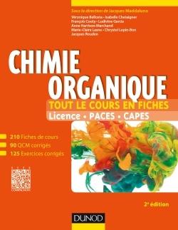 CHIMIE ORGANIQUE - 2E ED - TOUT LE COURS EN FICHES
