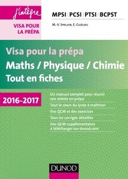 VISA POUR LA PREPA - MATHS/PHYSIQUE/CHIMIE - TOUT-EN-FICHES - 2016-2017 - MPSI-PCSI-PTSI-BCPST