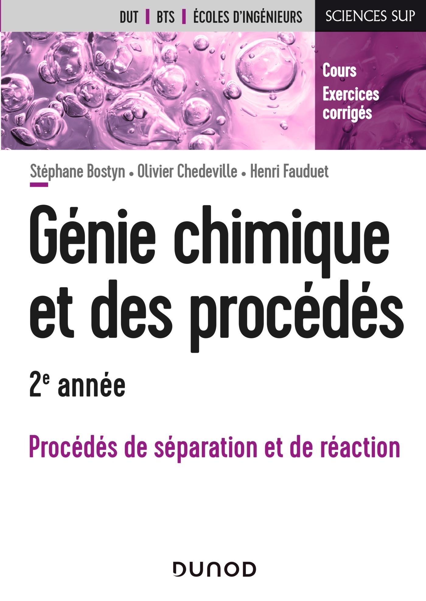 GENIE CHIMIQUE ET DES PROCEDES - 2E ANNEE - PROCEDES DE SEPARATION ET DE REACTION - - COURS ET EXERC
