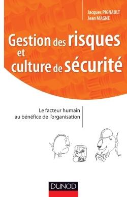 GESTION DES RISQUES ET CULTURE DE SECURITE