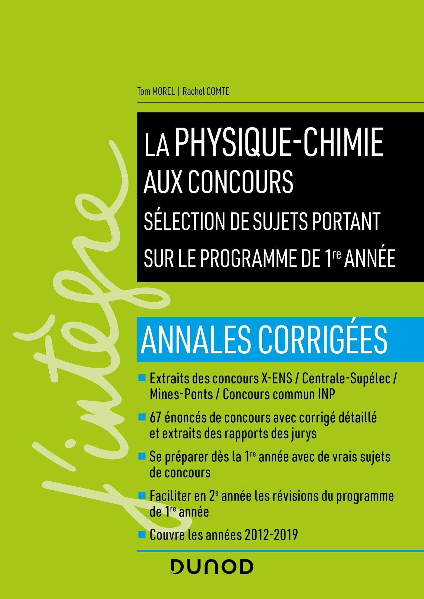LA PHYSIQUE-CHIMIE AUX CONCOURS - PROGRAMME 1RE ANNEE - ANNALES CORRIGEES