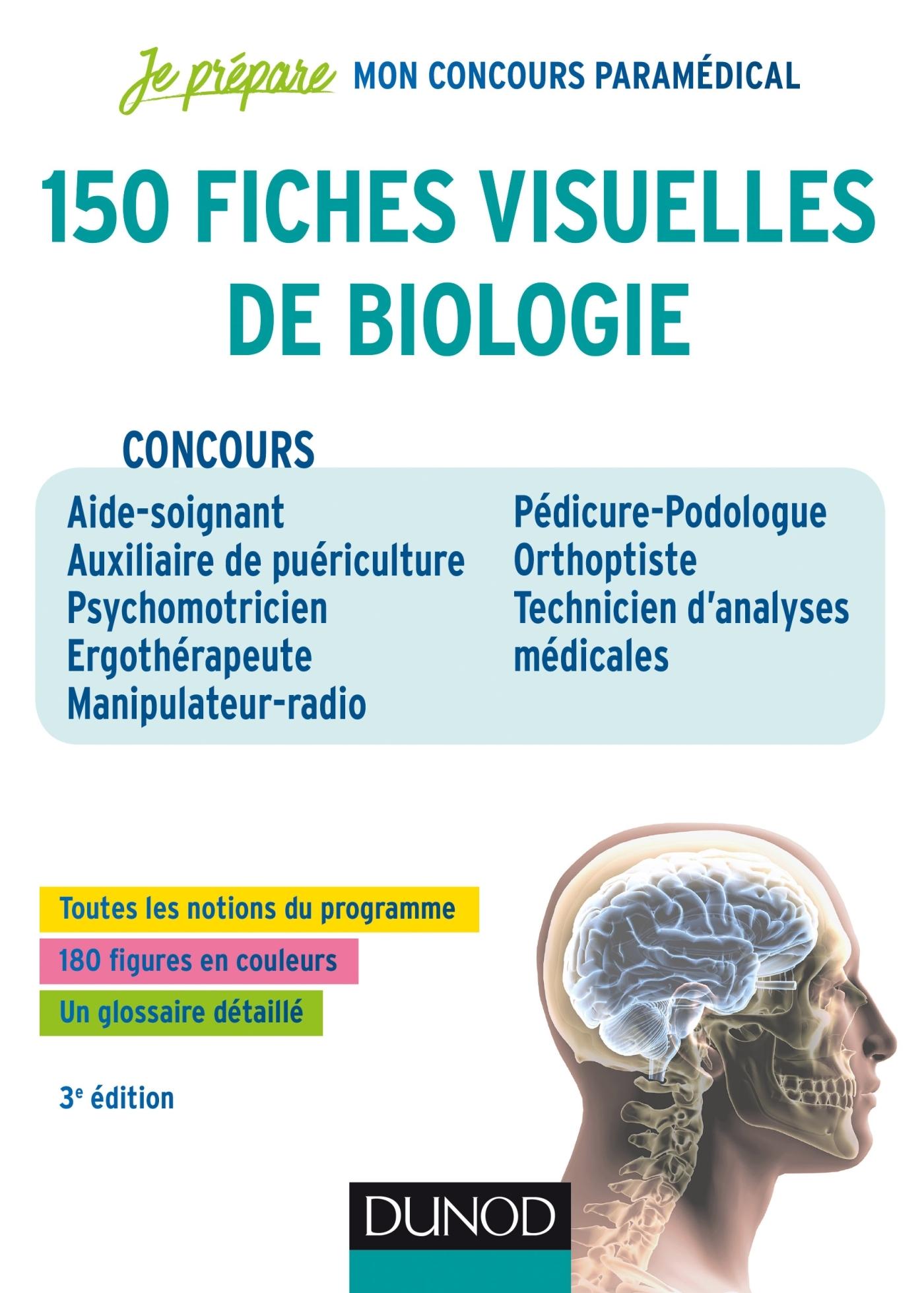 150 FICHES VISUELLES DE BIOLOGIE - 3E ED. - CONCOURS AS-AP, PSYCHOMOTRICIEN, ERGOTHERAPEUTE, MANIPUL