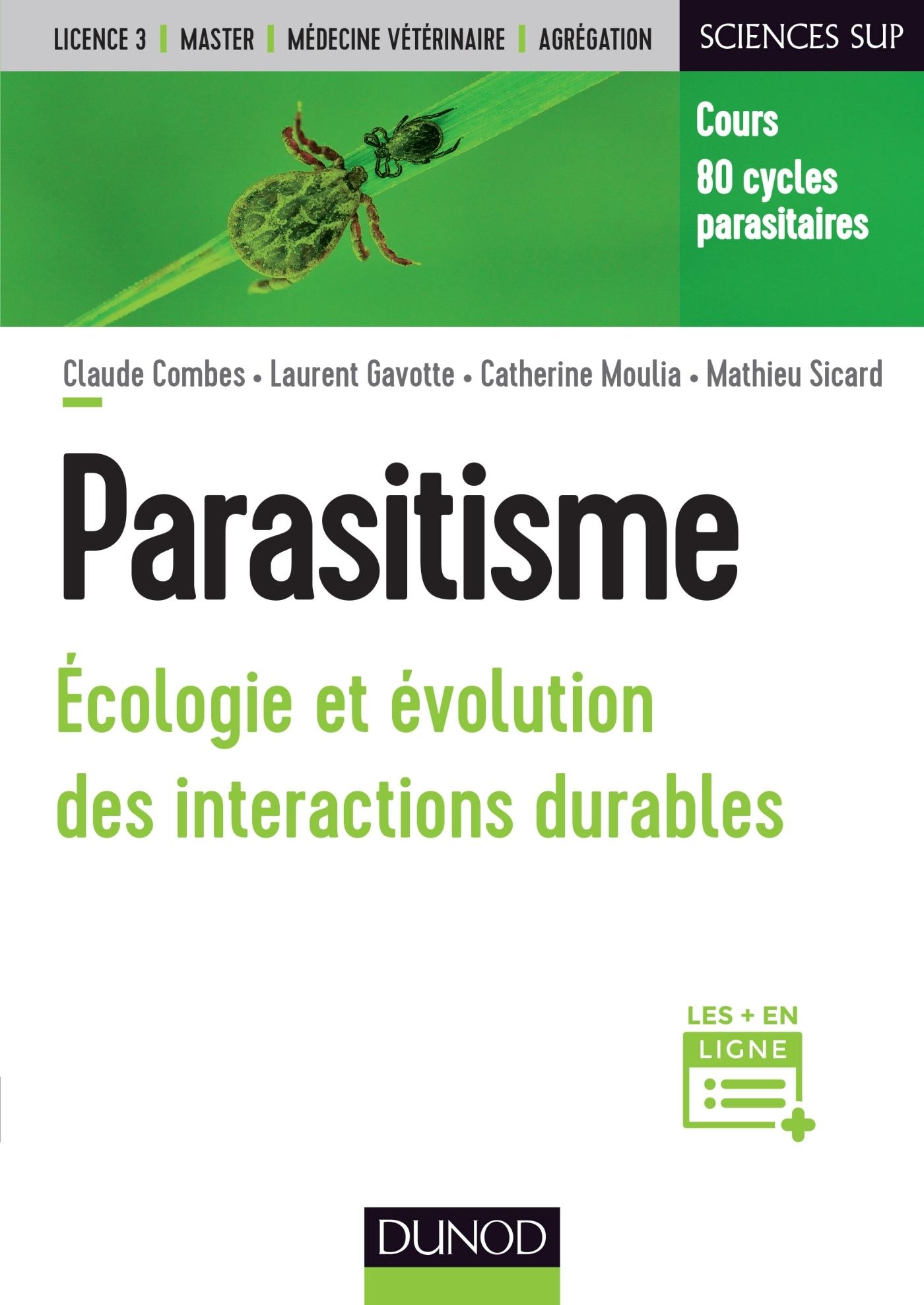 PARASITISME - ECOLOGIE ET EVOLUTION DES INTERACTIONS DURABLES