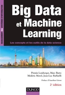 BIG DATA ET MACHINE LEARNING - 2E ED. - LES CONCEPTS ET LES OUTILS DE LA DATA SCIENCE