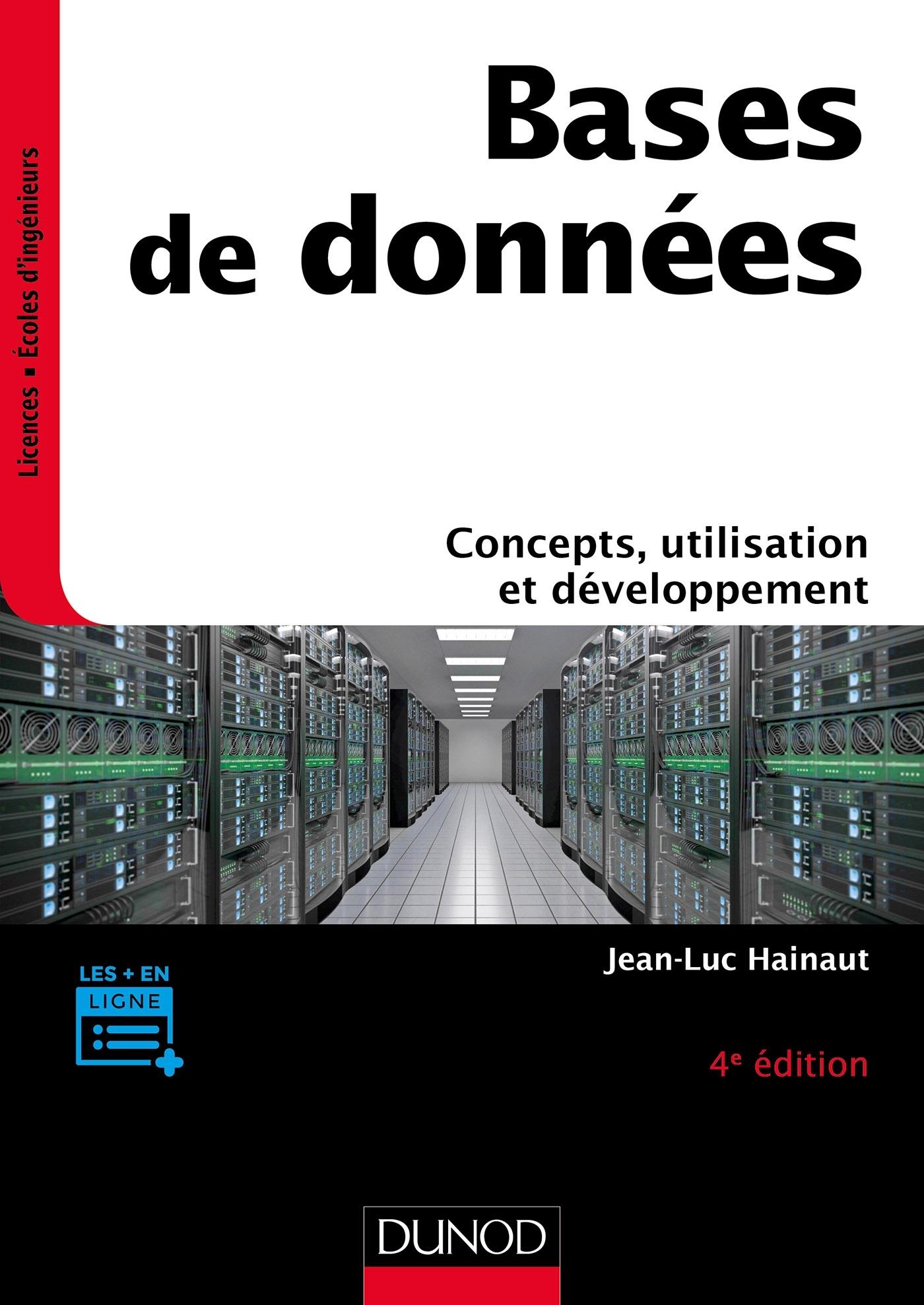 BASES DE DONNEES - 4E ED. - CONCEPTS, UTILISATION ET DEVELOPPEMENT