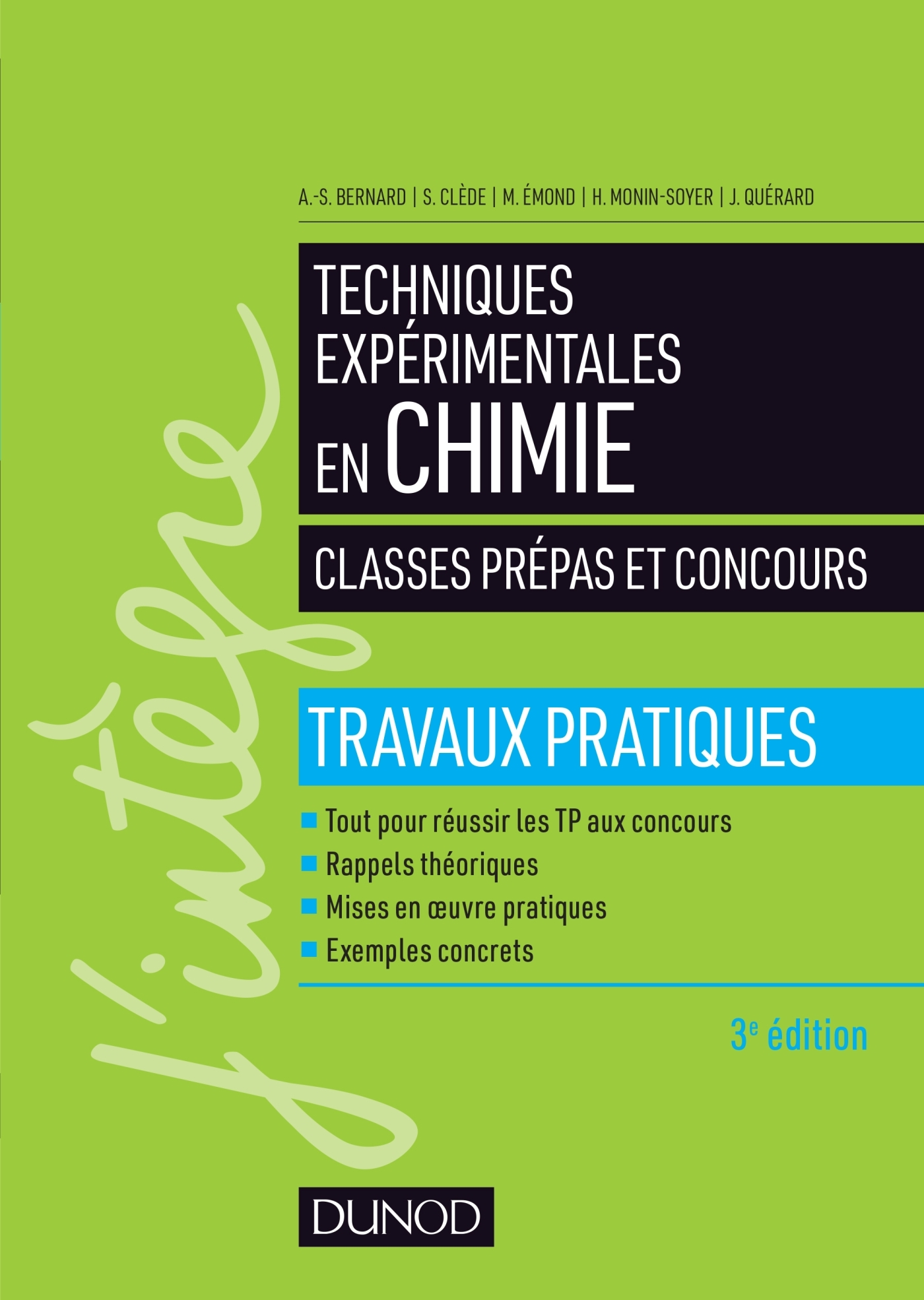 TECHNIQUES EXPERIMENTALES EN CHIMIE - CLASSES PREPAS ET CONCOURS 3E ED. - TRAVAUX PRATIQUES
