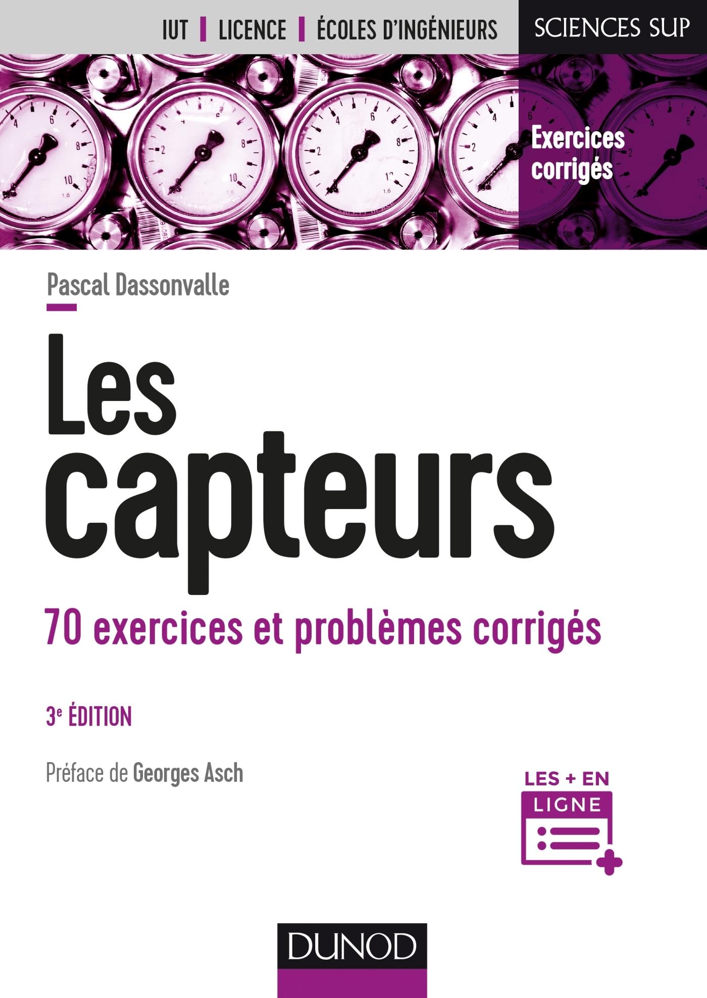 LES CAPTEURS - 3E ED. - 70 EXERCICES ET PROBLEMES CORRIGES