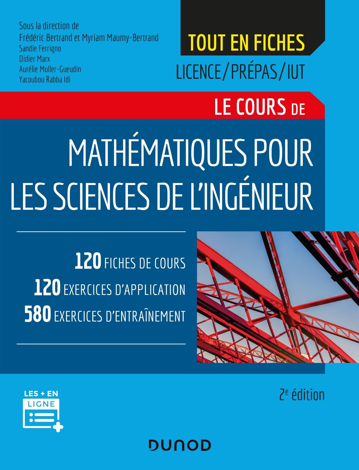 MATHEMATIQUES POUR LES SCIENCES DE L'INGENIEUR - 2E ED. - LICENCE/PREPAS/IUT