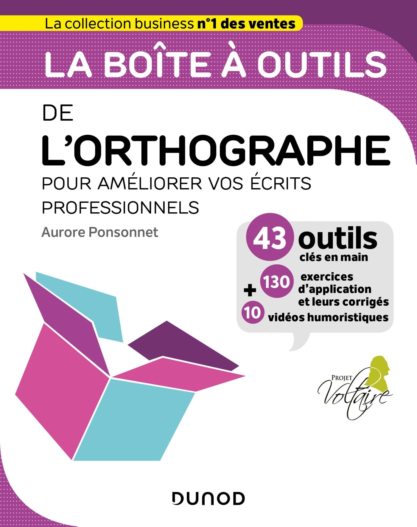 LA BOITE A OUTILS DE L'ORTHOGRAPHE - POUR AMELIORER VOS ECRITS PROFESSIONNELS