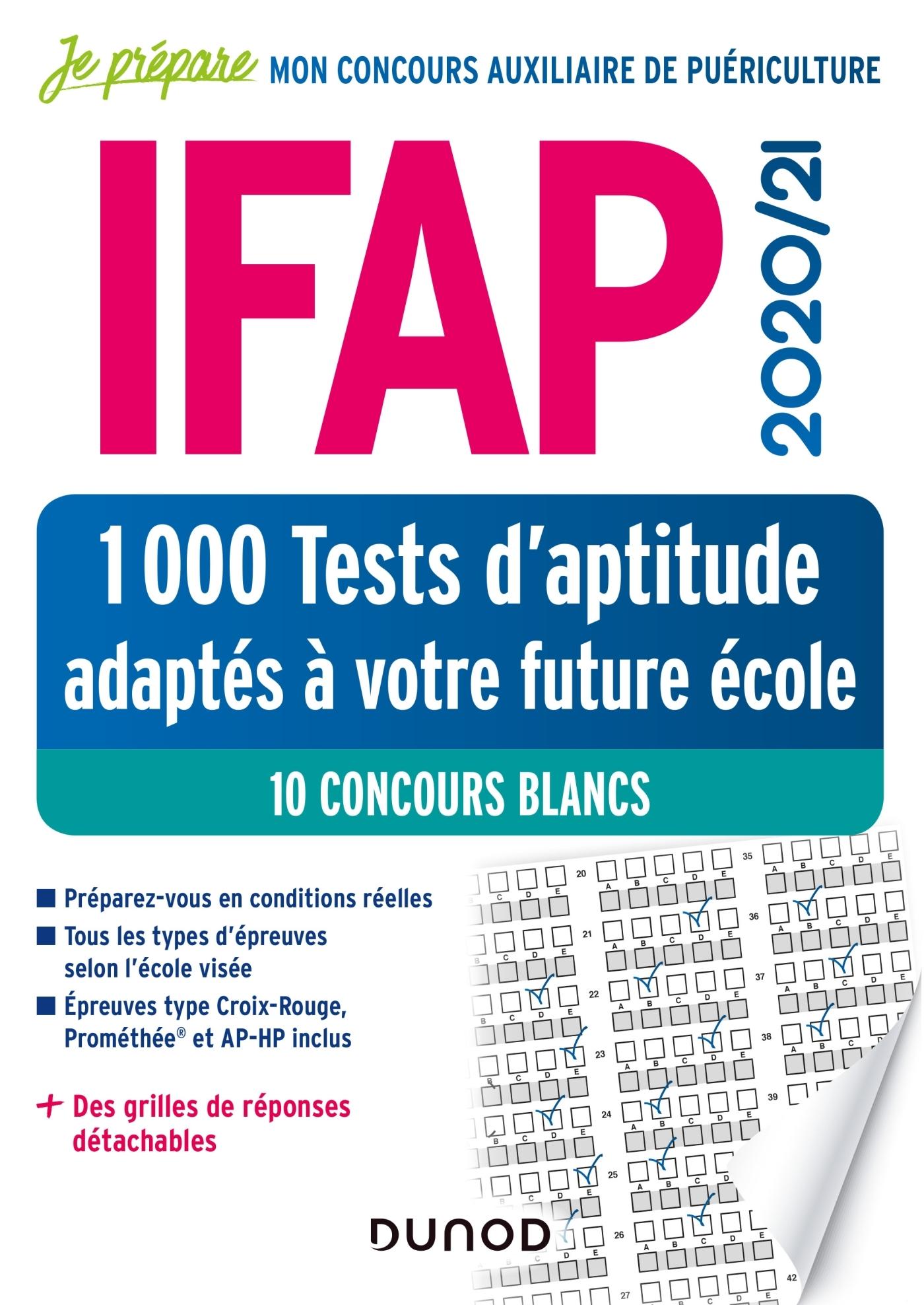 IFAP 2020/21 1000 TESTS D'APTITUDE ADAPTES A VOTRE FUTURE ECOLE - 10 CONCOURS BLANCS