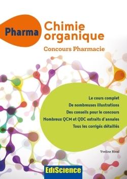 PHARMA CHIMIE ORGANIQUE - CONCOURS PHARMACIE - COURS + QCM ET QCD CORRIGES