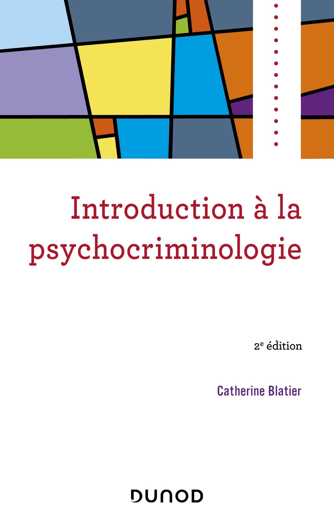 INTRODUCTION A LA PSYCHOCRIMINOLOGIE - 2E ED
