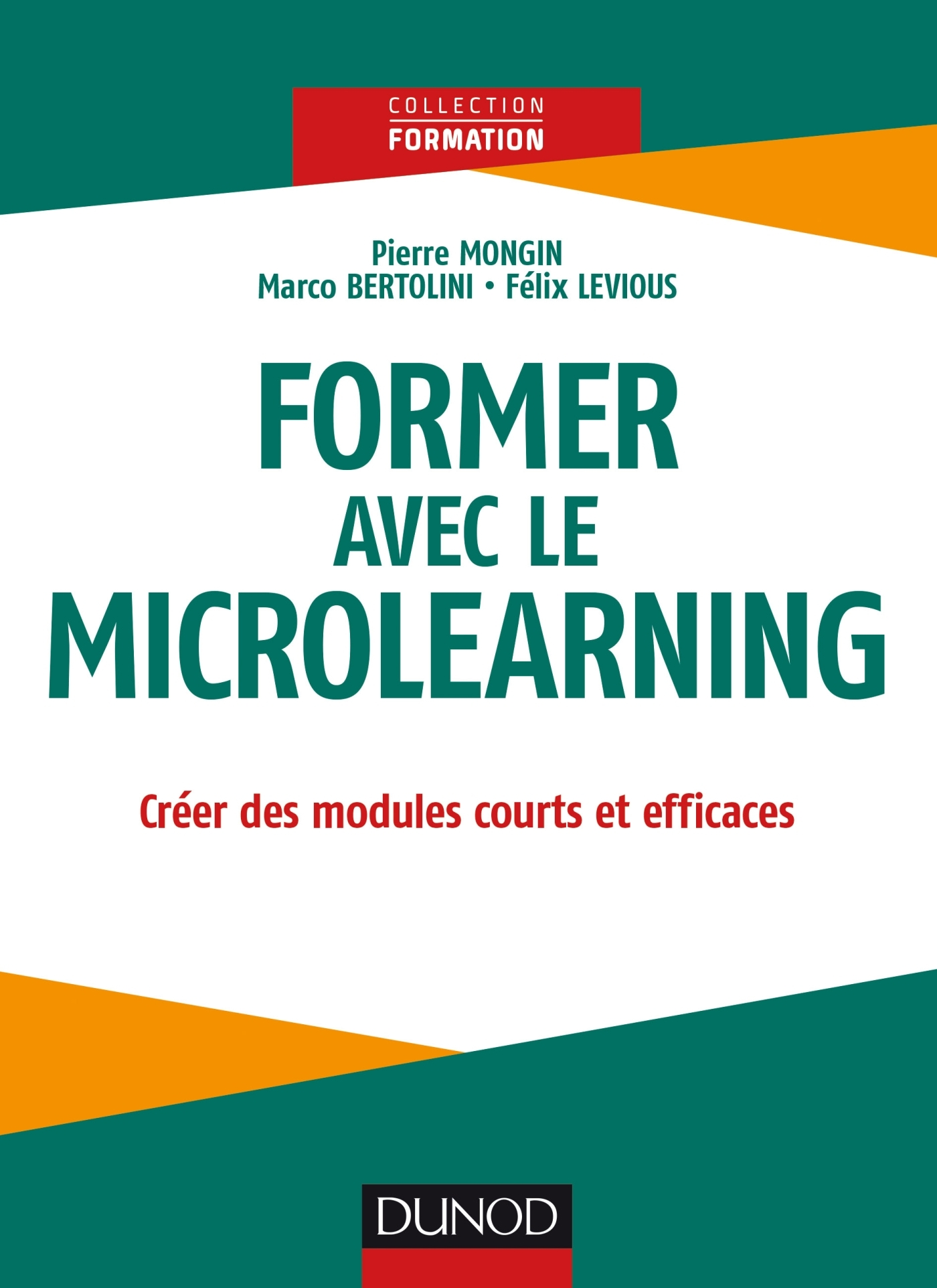 FORMER AVEC LE MICROLEARNING - CREER DES MODULES COURTS ET EFFICACES