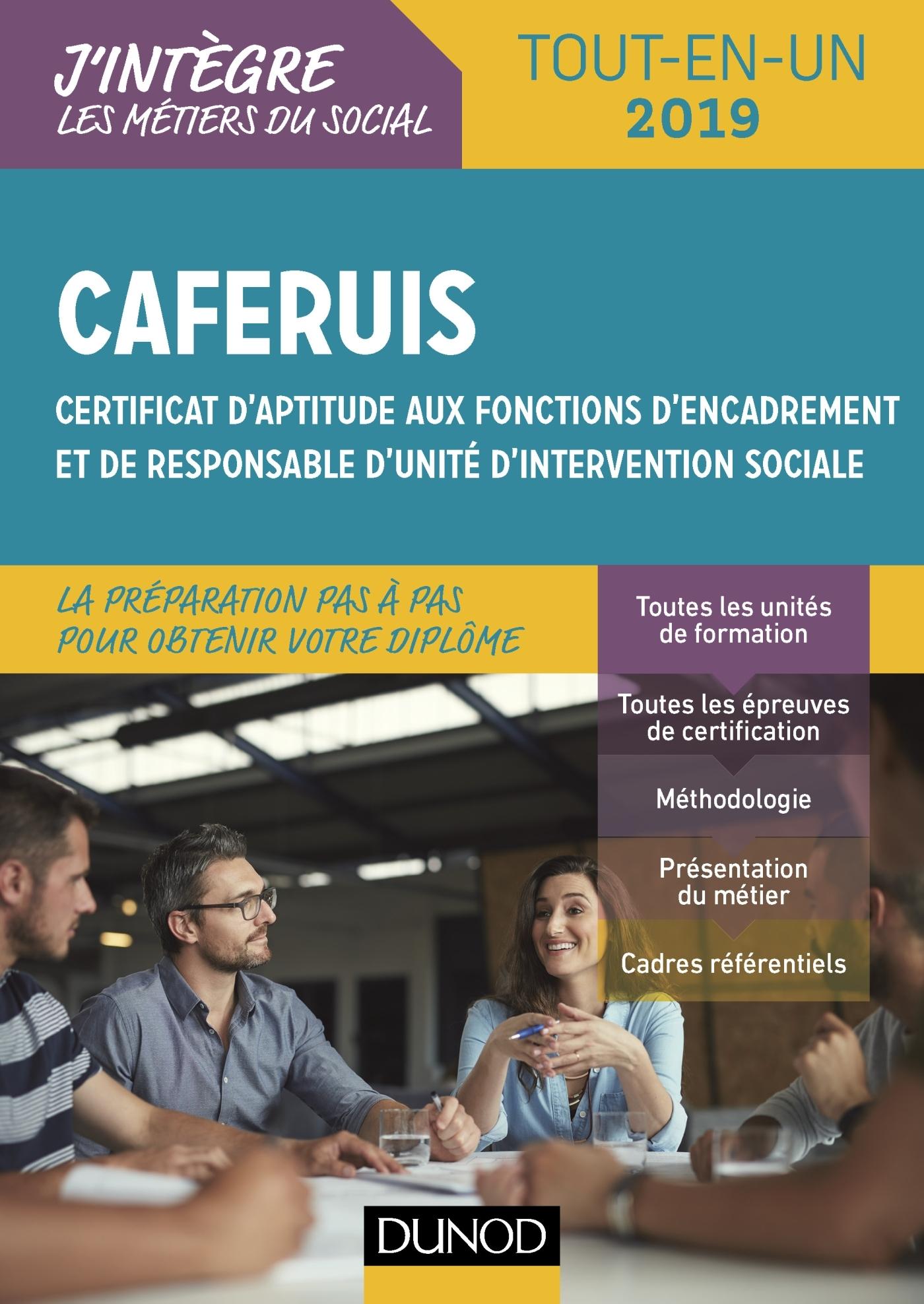 CAFERUIS 2019 - TOUT-EN-UN - CERTIFICAT D'APTITUDE AUX FONCTIONS D'ENCADREMENT ET DE RESPONSABLE D'U