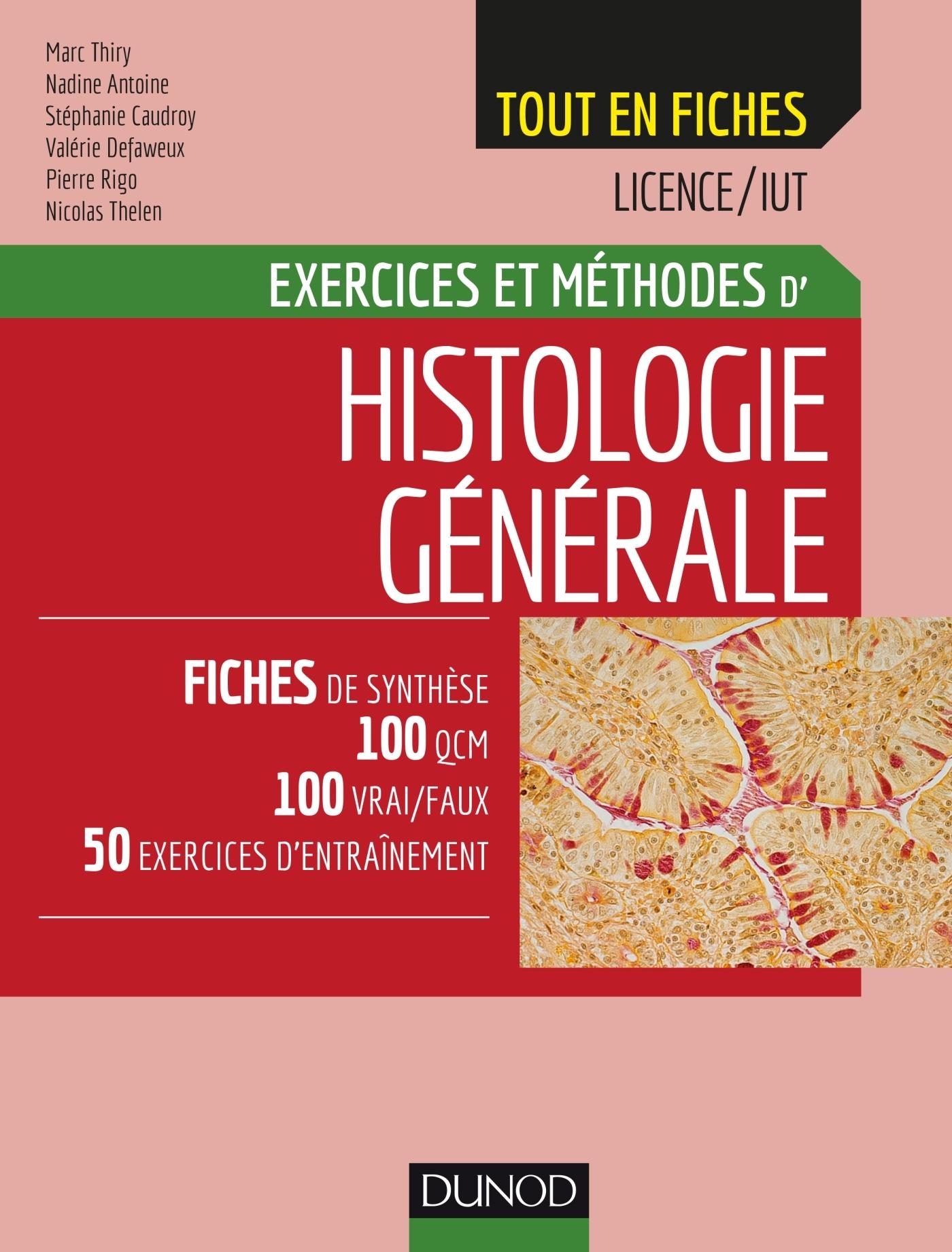 HISTOLOGIE GENERALE - EXERCICES ET METHODES