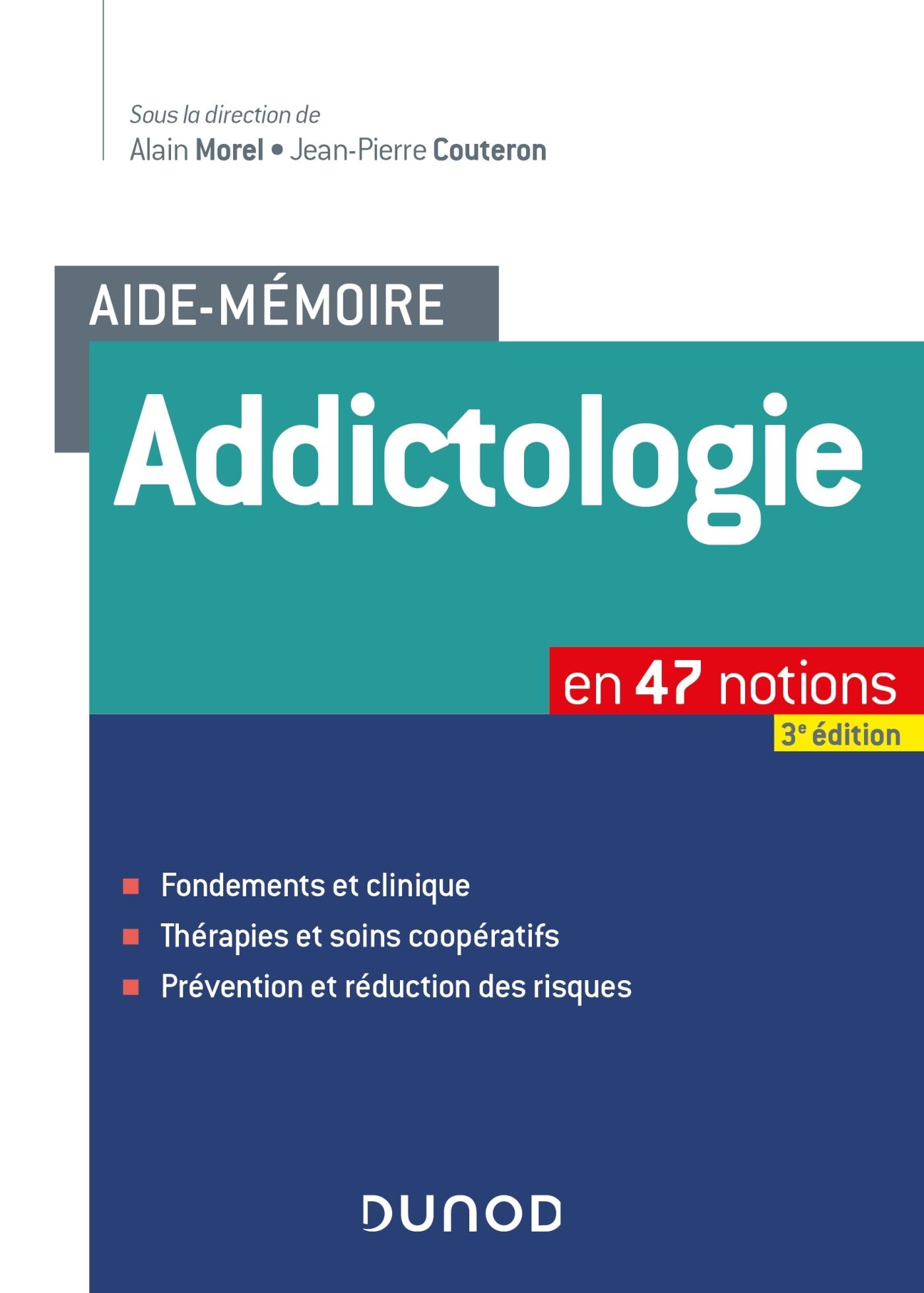 AIDE-MEMOIRE - ADDICTOLOGIE - EN 47 NOTIONS