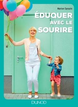EDUQUER AVEC LE SOURIRE