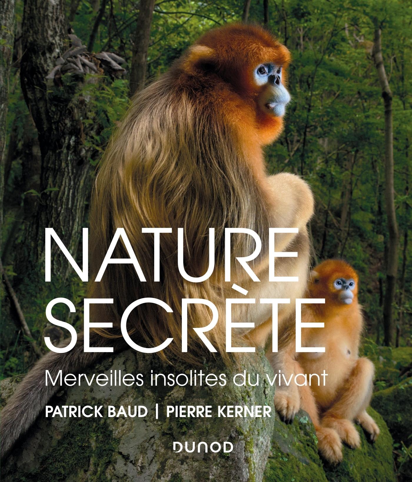 NATURE SECRETE - MERVEILLES INSOLITES DU VIVANT