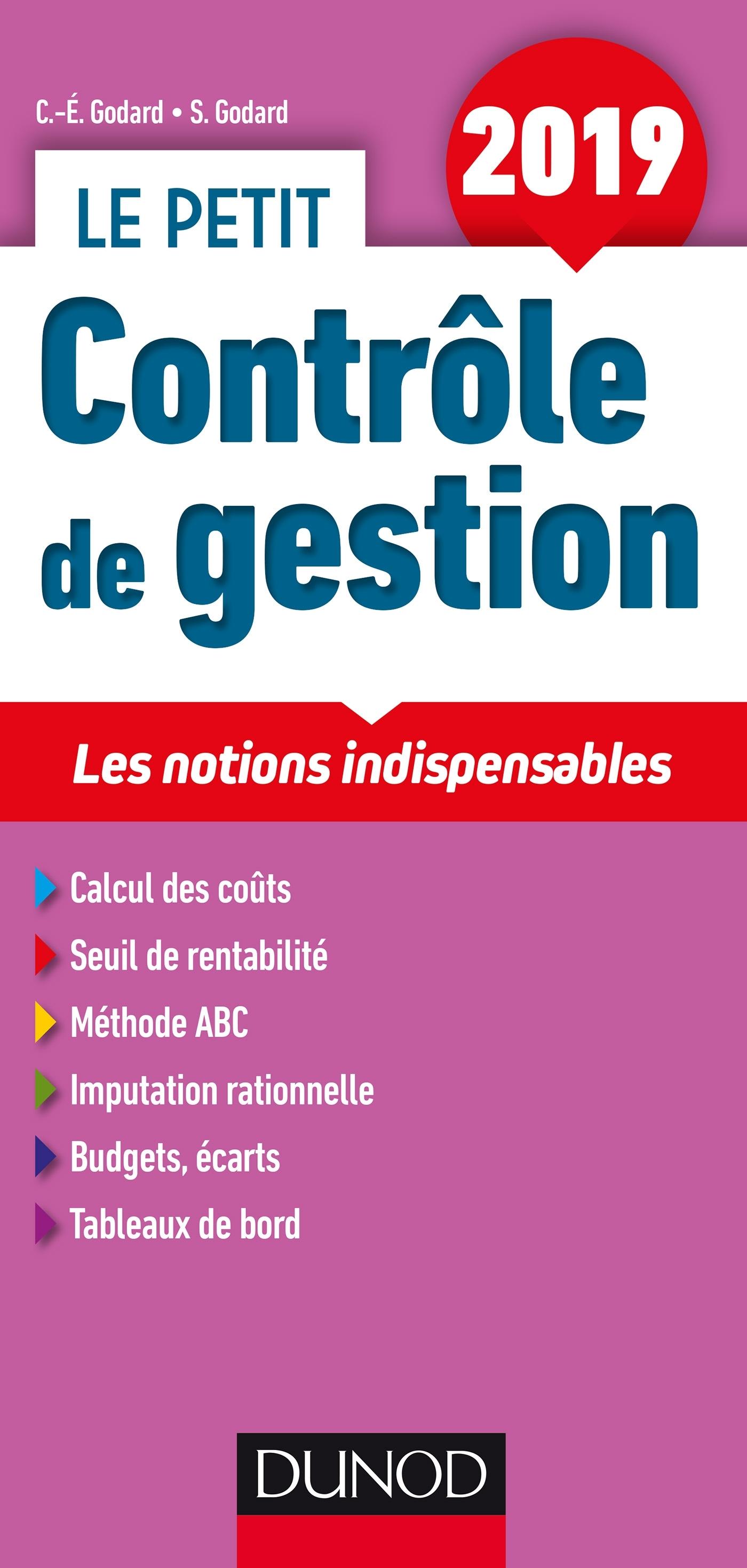 LE PETIT CONTROLE DE GESTION 2019 - LES NOTIONS INDISPENSABLES