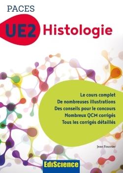 2 - UE2 - 1 - PACES UE2 HISTOLOGIE - MANUEL, COURS + QCM CORRIGES