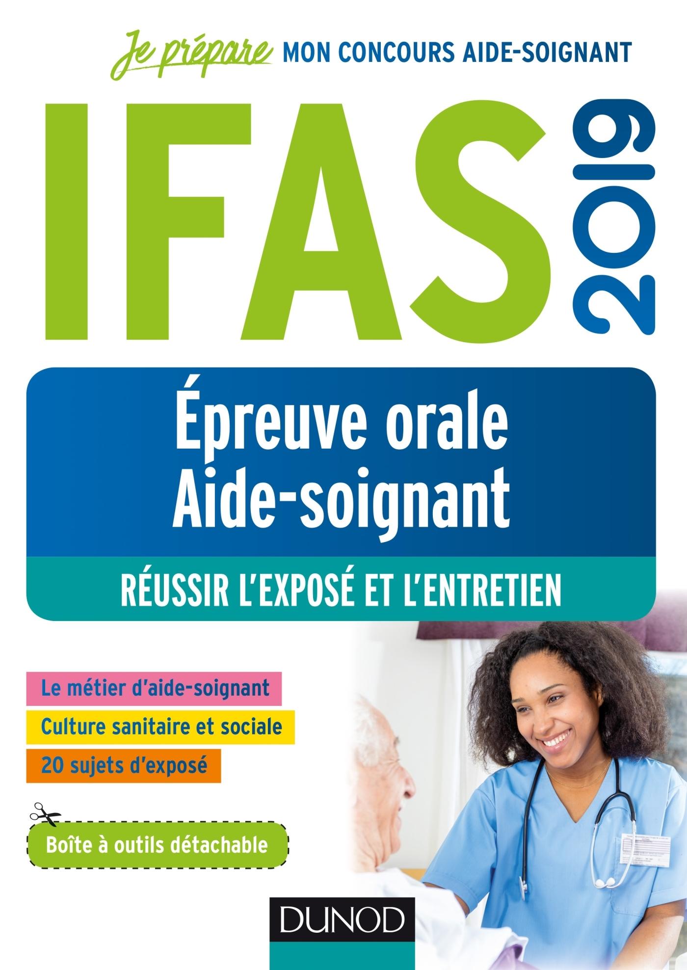 IFAS 2019 - EPREUVE ORALE CONCOURS AIDE-SOIGNANT - REUSSIR L'EXPOSE ET L'ENTRETIEN