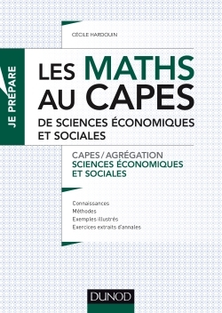 CAPES SES - T01 - LES MATHS AU CAPES DE SCIENCES ECONOMIQUES ET SOCIALES - CAPES/AGREGATION SCIENCES